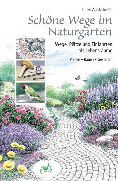 Schöne Wege im Naturgarten