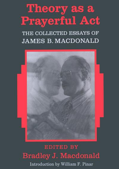 Theory as a Prayerful Act