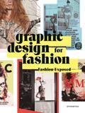 Graphic Design for Fashion - Fashion Exposed (Graphisme-Ilustration-Communication-Design)