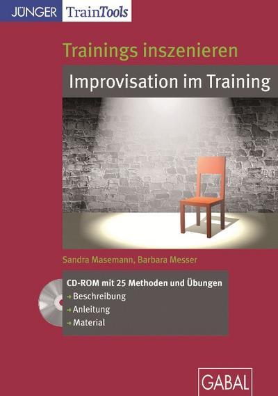 Trainings inszenieren: Improvisation im Training