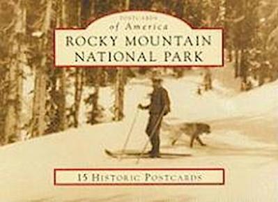 Rocky Mountain National Park: 15 Historic Postcards