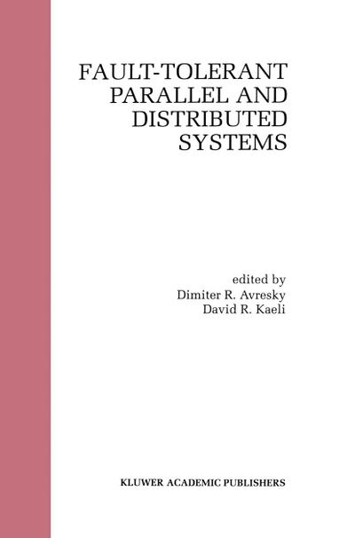 Fault-Tolerant Parallel and Distributed Systems