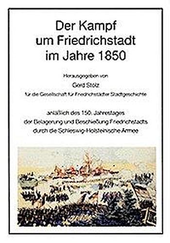 Der Kampf um Friedrichstadt | Gerd Stolz |  9783880429369