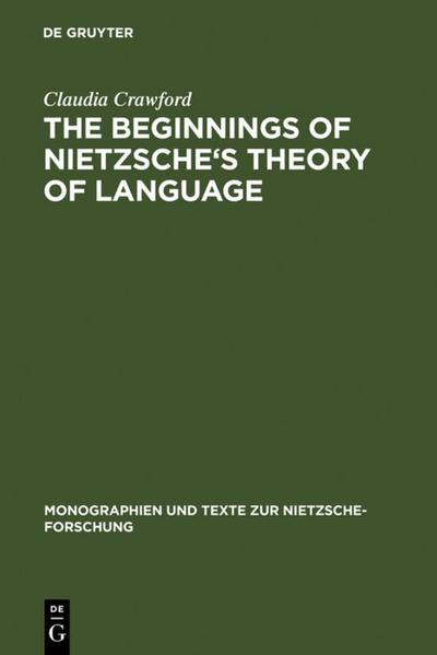 The Beginnings of Nietzsche's Theory of Language
