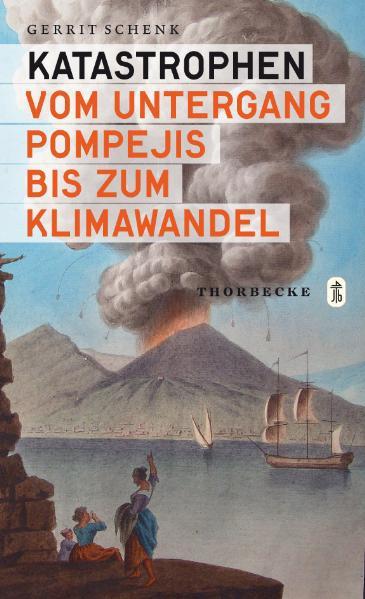 Katastrophen Gerrit J. Schenk
