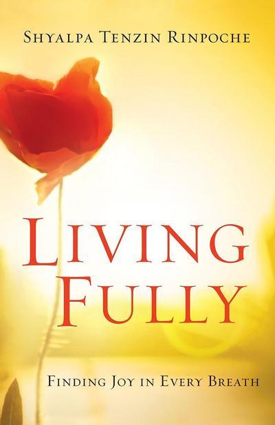 Living Fully