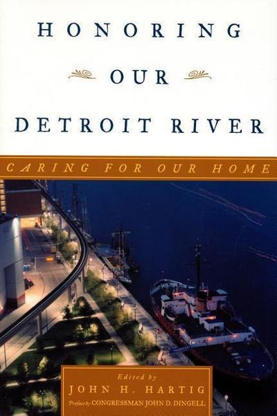 Honoring Our Detroit River: Caring for Our Home