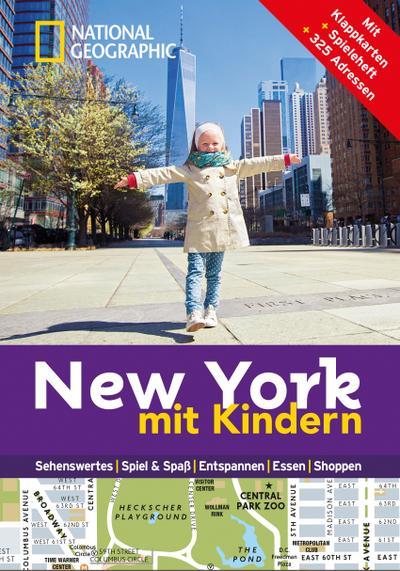 National Geographic Familien-Reiseführer New York mit Kindern (National Geographic Explorer)