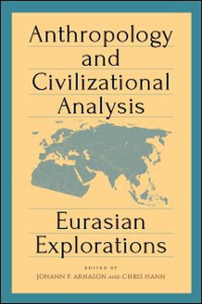 Anthropology and Civilizational Analysis