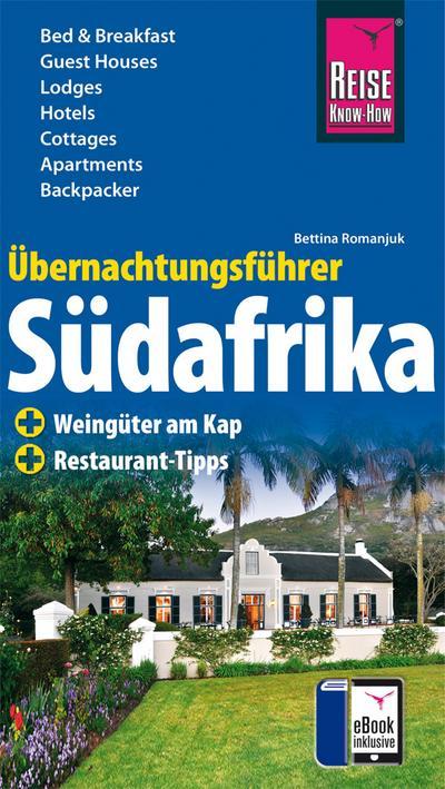 Übernachtungsführer Südafrika; eBook inklusive   ; Reiseführer Reise Know-How Verlag Helmut Hermann; Deutsch; ca. 336 S. -