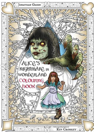 Alice's Nightmare in Wonderland Colouring Book Two
