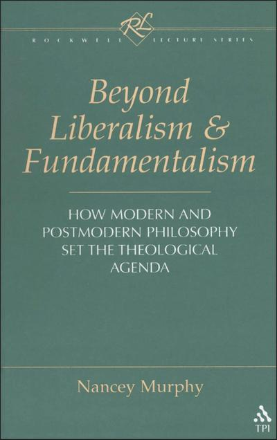 Beyond Liberalism and Fundamentalism