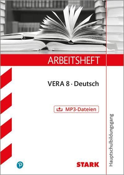 Arbeitsheft Hauptschulbildungsgang - Deutsch - VERA 8
