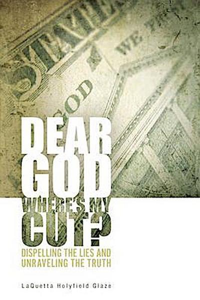Dear God, Where is My Cut?