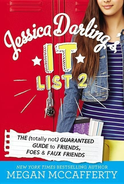 Jessica Darling's It List 02: The (Totally Not) Guaranteed Guide to Friends ...