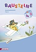 BAUSTEINE Spracharbeitshefte: BAUSTEINE Spracharbeitsheft - Ausgabe 2008: Spracharbeitshefte 4 Teil A und B im Paket