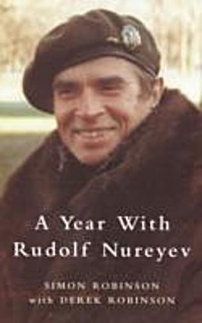 Year with Rudolf Nureyev