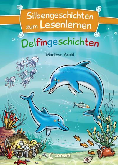 Silbengeschichten zum Lesenlernen - Delfingeschichten