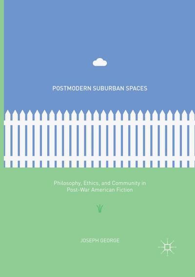 Postmodern Suburban Spaces