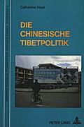 Die Chinesische Tibetpolitik: Unter besonderer Berücksichtigung der Jahre 1976-1988