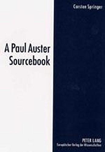 A Paul Auster Sourcebook Carsten Springer