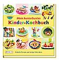 Mein kunterbuntes Kinder-Kochbuch: Einfache R ...