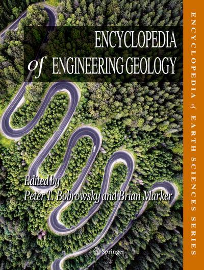 Encyclopedia of Engineering Geology