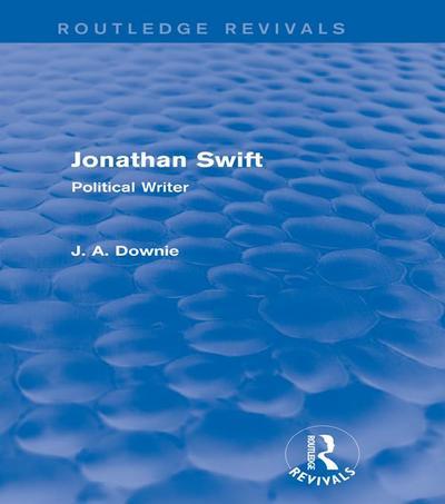 Jonathan Swift (Routledge Revivals)