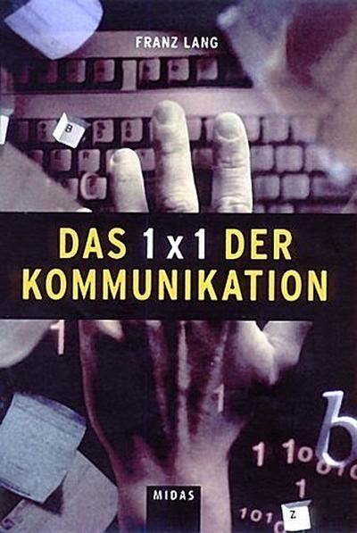 Das 1 x 1 der Kommunikation
