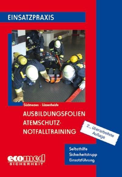 Ausbildungsfolien Atemschutz - Notfalltraining