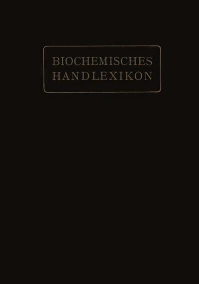 Biochemisches Handlexikon