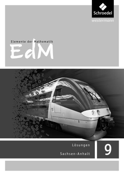 Elemente der Mathematik SI 9. Lösungen. Sachsen-Anhalt