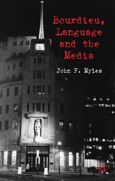 Bourdieu, Language and the Media