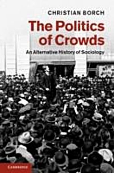 Politics of Crowds