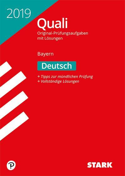 STARK Original-Prüfungen Quali Mittelschule 2019 - Deutsch 9. Klasse - Bayern