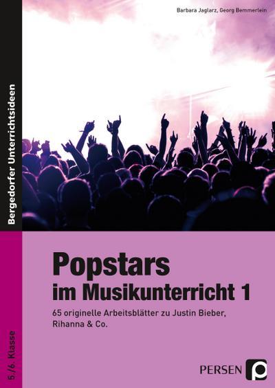 Popstars im Musikunterricht 1
