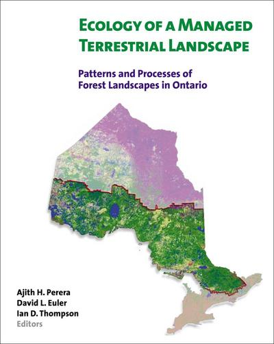 Ecology of a Managed Terrestrial Landscape: Patterns and Processes of Forest Landscapes in Ontario