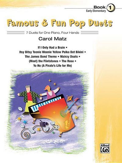 Famous & Fun Pop Duets, Bk 1: 7 Duets for One Piano, Four Hands