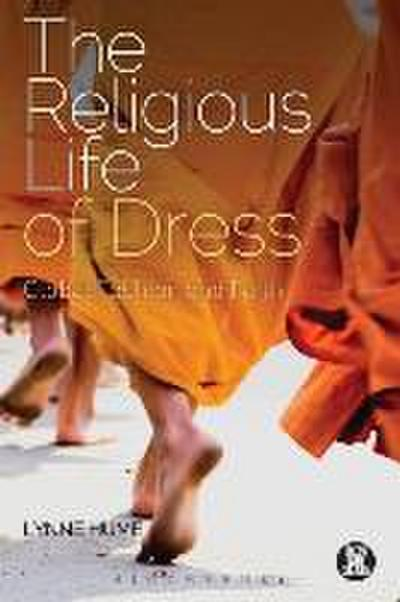 The Religious Life of Dress