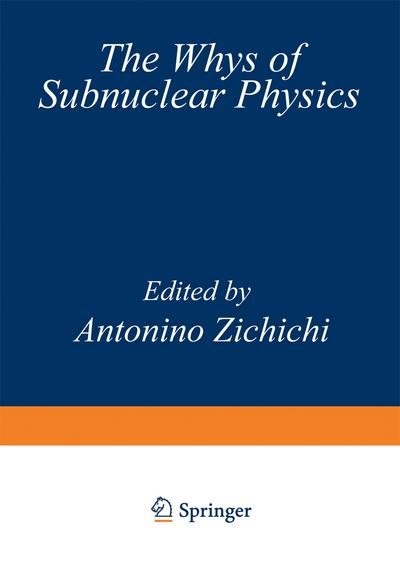 Whys of Subnuclear Physics