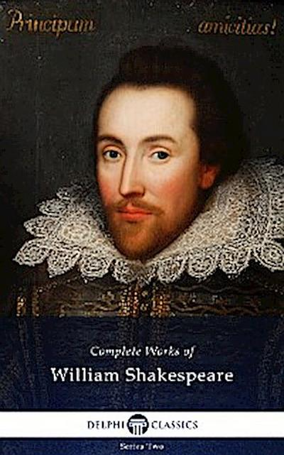Delphi Complete Works of William Shakespeare (Illustrated)