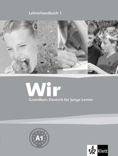 WIR. Grundkurs Deutsch für junge Lerner / Lehrbuch + CD