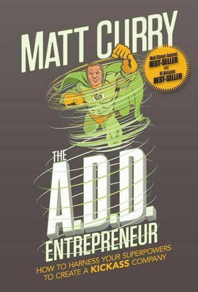 The A.D.D Entrepreneur