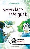 Siebzehn Tage im August - Günter Ohnemus
