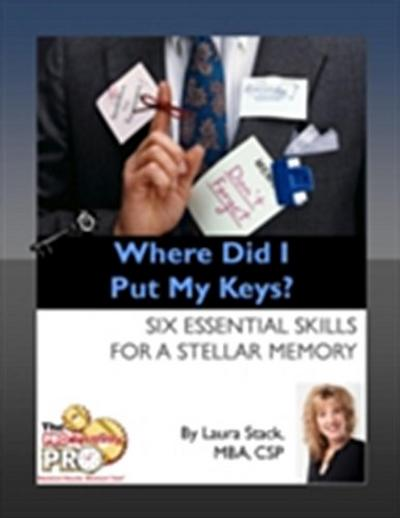 Where Did I Put My Keys?