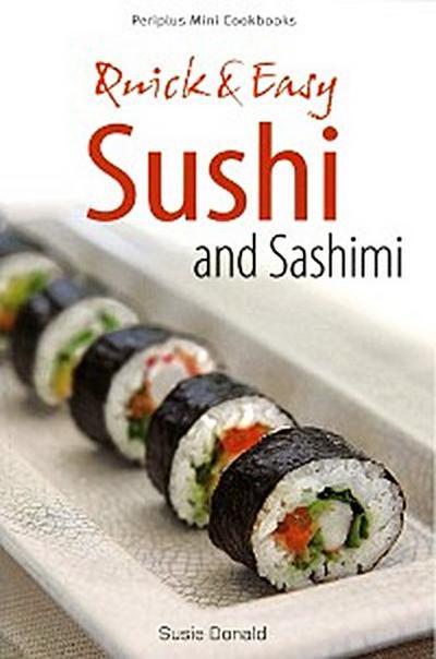 Mini Quick & Easy Sushi and Sashimi