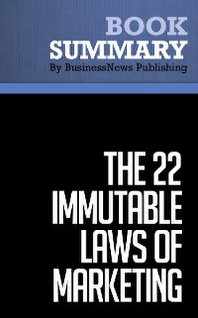 Summary: The 22 immutable laws of marketing  Al Ries and Jack Trout