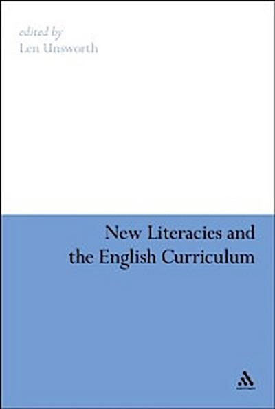 New Literacies and the English Curriculum