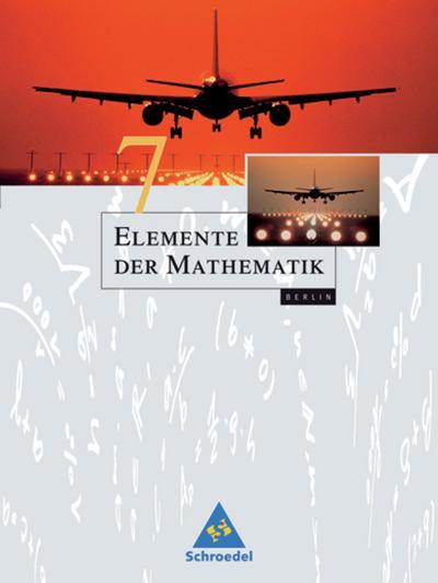 Elemente der Mathematik 7. Schülerband 7