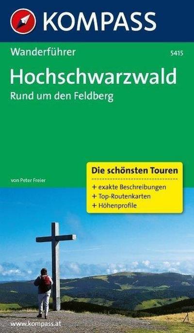 KOMPASS Wanderführer Hochschwarzwald, Rund um den Feldberg